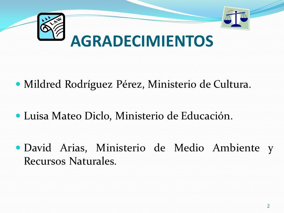 AGRADECIMIENTOS Mildred Rodríguez Pérez, Ministerio de Cultura.