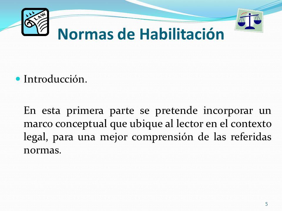 Normas de Habilitación Introducción.