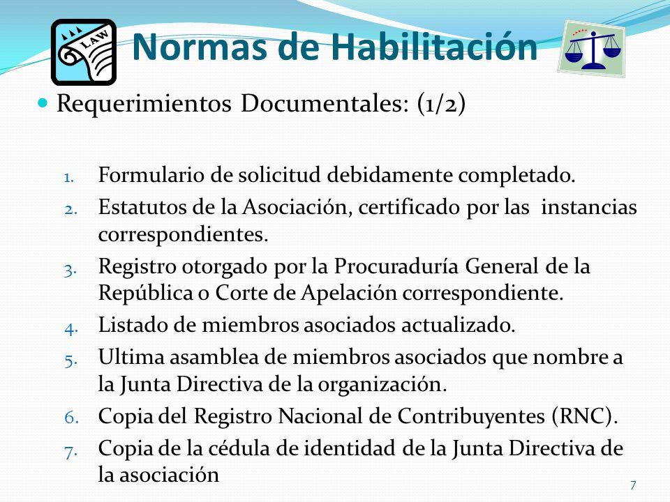 Normas de Habilitación Requerimientos Documentales: (1/2) 1.