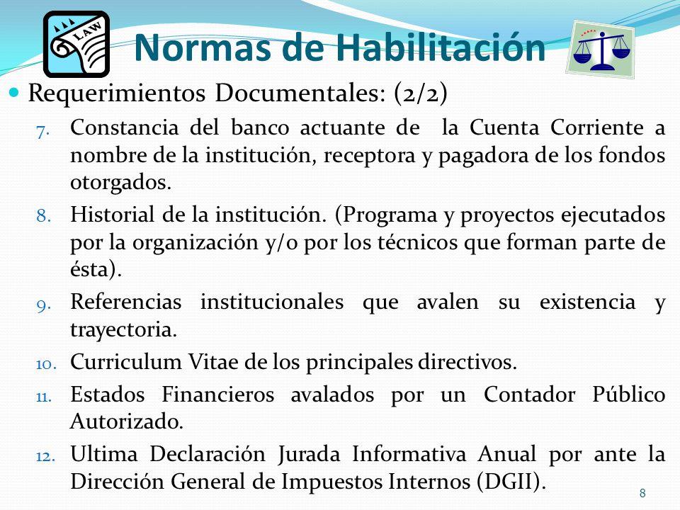 Normas de Habilitación Requerimientos Documentales: (2/2) 7.