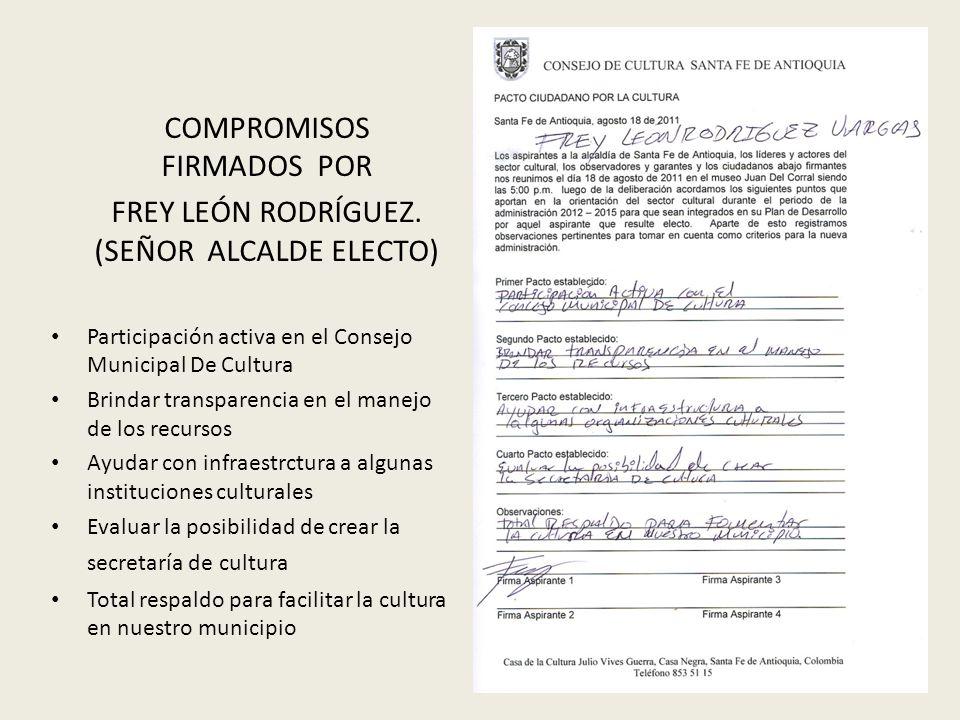 COMPROMISOS FIRMADOS POR FREY LEÓN RODRÍGUEZ.