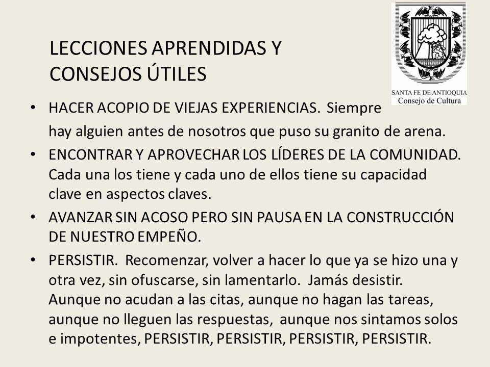 LECCIONES APRENDIDAS Y CONSEJOS ÚTILES HACER ACOPIO DE VIEJAS EXPERIENCIAS.