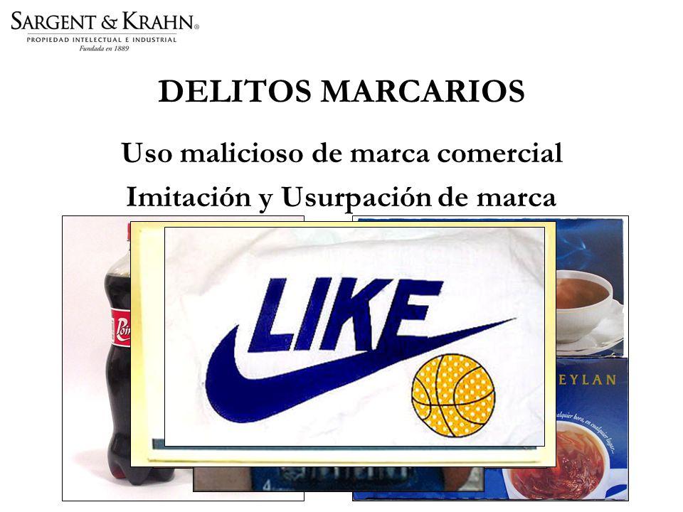 DELITOS MARCARIOS Uso malicioso de marca comercial Imitación y Usurpación de marca