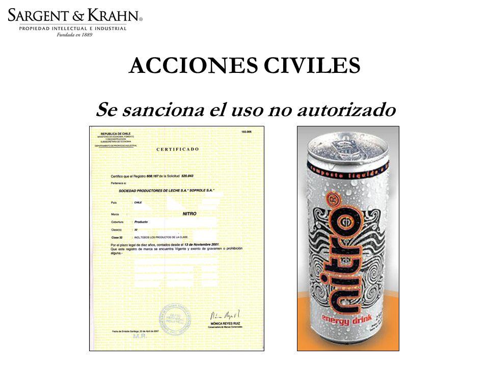 ACCIONES CIVILES Se sanciona el uso no autorizado