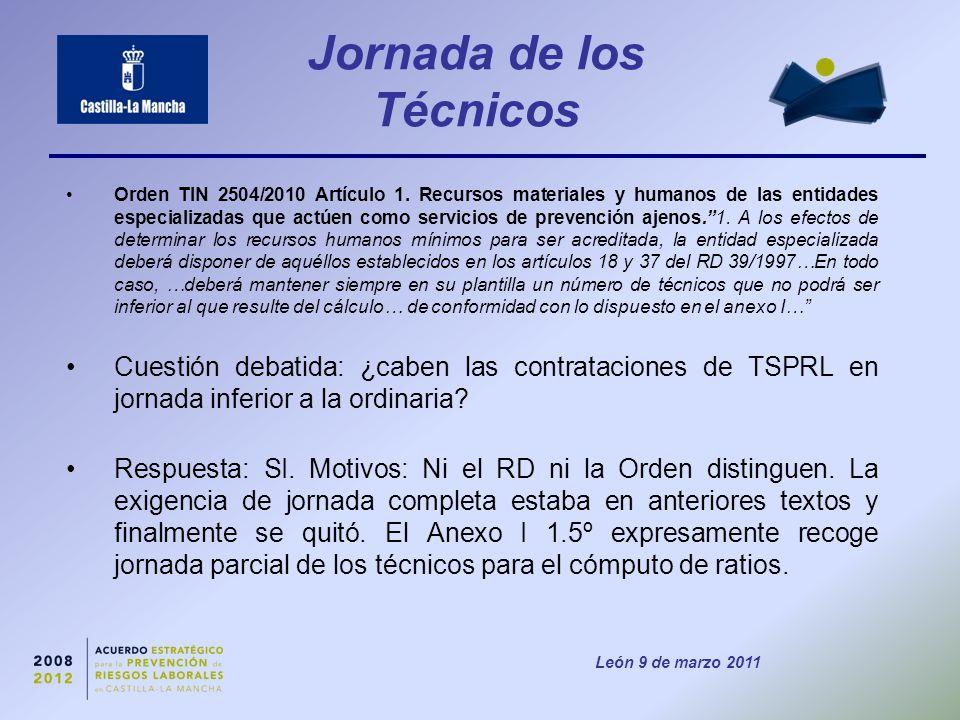 León 9 de marzo 2011 Jornada de los Técnicos Orden TIN 2504/2010 Artículo 1.