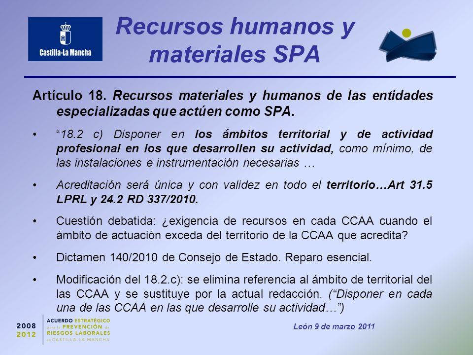 León 9 de marzo 2011 Recursos humanos y materiales SPA Artículo 18.