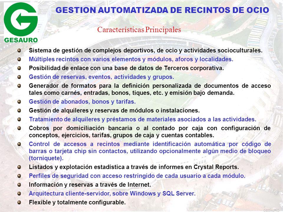 GESTION AUTOMATIZADA DE RECINTOS DE OCIO Sistema de gestión de complejos deportivos, de ocio y actividades socioculturales.