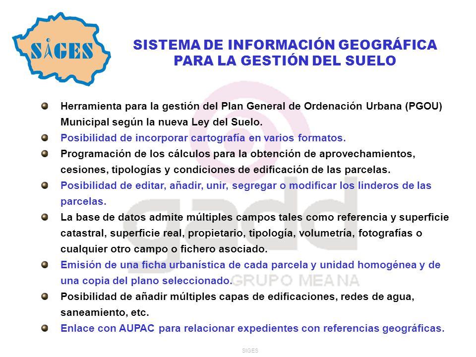 SISTEMA DE INFORMACIÓN GEOGRÁFICA PARA LA GESTIÓN DEL SUELO Herramienta para la gestión del Plan General de Ordenación Urbana (PGOU) Municipal según la nueva Ley del Suelo.