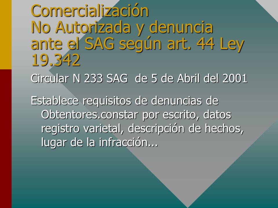 Comercialización No Autorizada y denuncia ante el SAG según art.