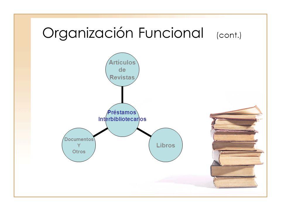 Organización Funcional (cont.)