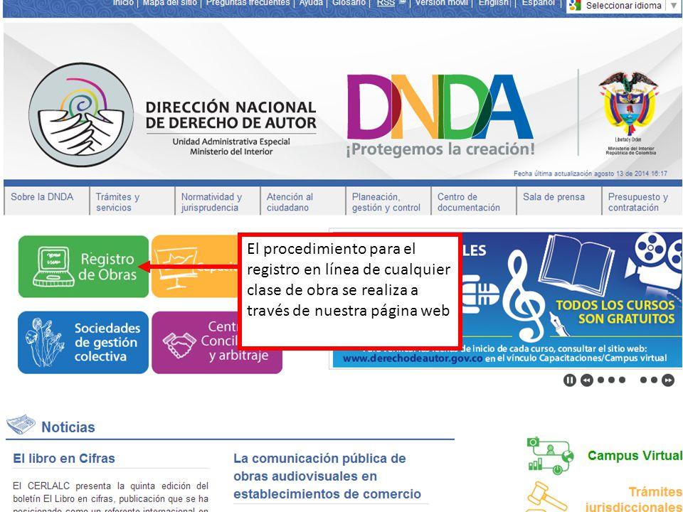 El procedimiento para el registro en línea de cualquier clase de obra se realiza a través de nuestra página web
