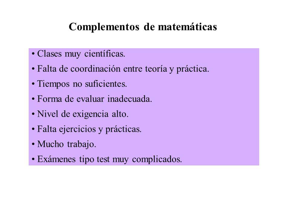 Complementos de matemáticas Clases muy científicas.