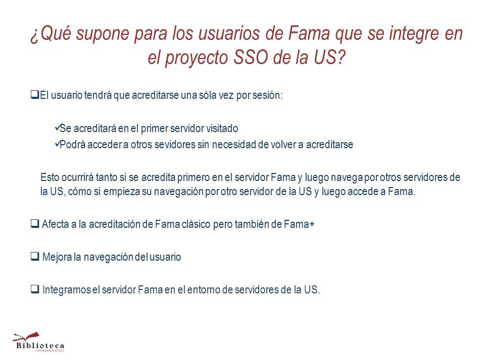 ¿Qué supone para los usuarios de Fama que se integre en el proyecto SSO de la US.