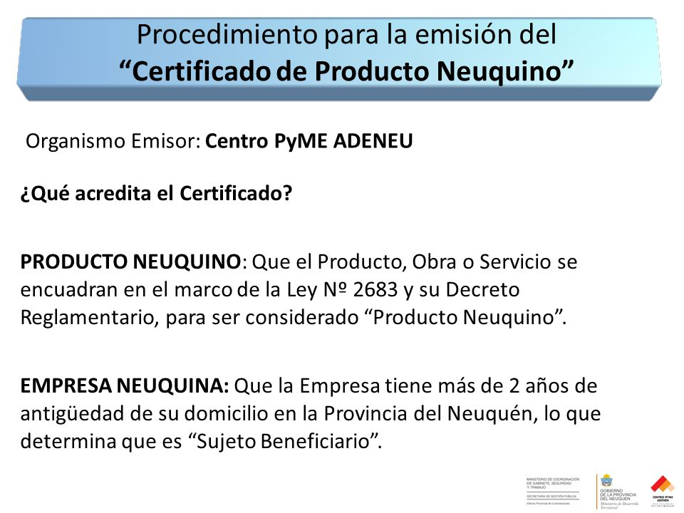 Organismo Emisor: Centro PyME ADENEU ¿Qué acredita el Certificado.