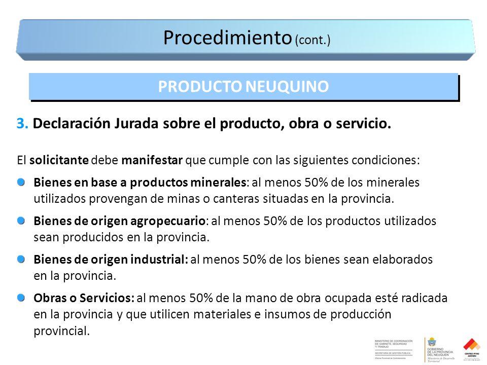 3. Declaración Jurada sobre el producto, obra o servicio.