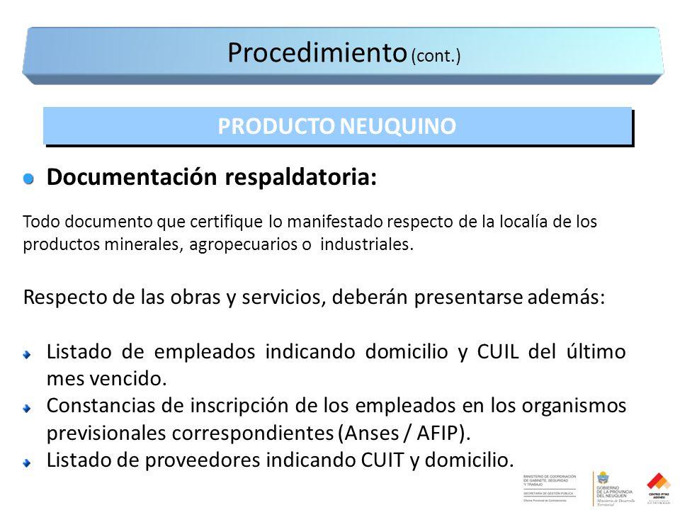 Documentación respaldatoria: Todo documento que certifique lo manifestado respecto de la localía de los productos minerales, agropecuarios o industriales.
