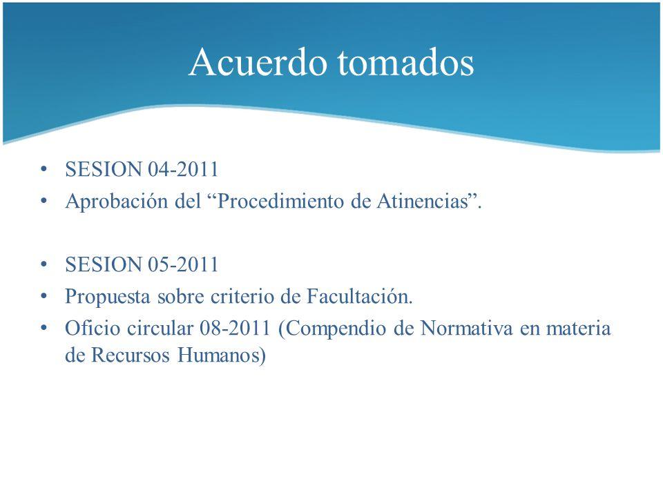 Acuerdo tomados SESION 04-2011 Aprobación del Procedimiento de Atinencias .