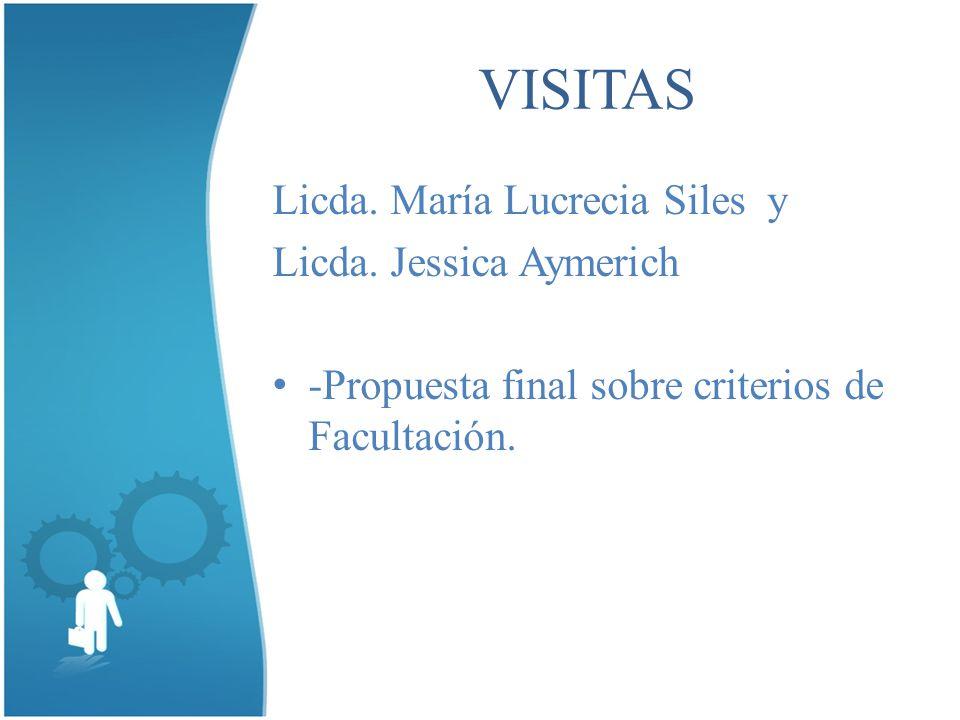 VISITAS Licda. María Lucrecia Siles y Licda.