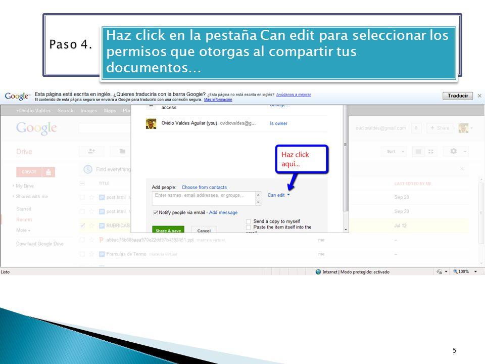 Haz click en la pestaña Can edit para seleccionar los permisos que otorgas al compartir tus documentos… 5