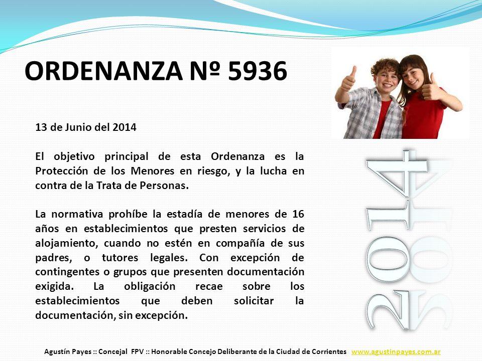 13 de Junio del 2014 El objetivo principal de esta Ordenanza es la Protección de los Menores en riesgo, y la lucha en contra de la Trata de Personas.