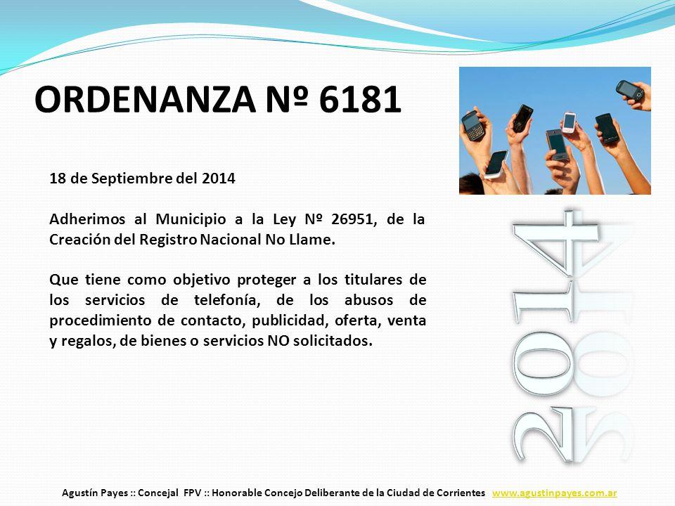 18 de Septiembre del 2014 Adherimos al Municipio a la Ley Nº 26951, de la Creación del Registro Nacional No Llame.