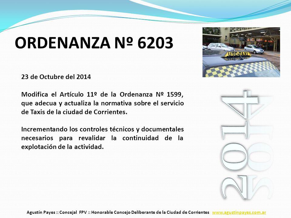 23 de Octubre del 2014 Modifica el Artículo 11º de la Ordenanza Nº 1599, que adecua y actualiza la normativa sobre el servicio de Taxis de la ciudad de Corrientes.