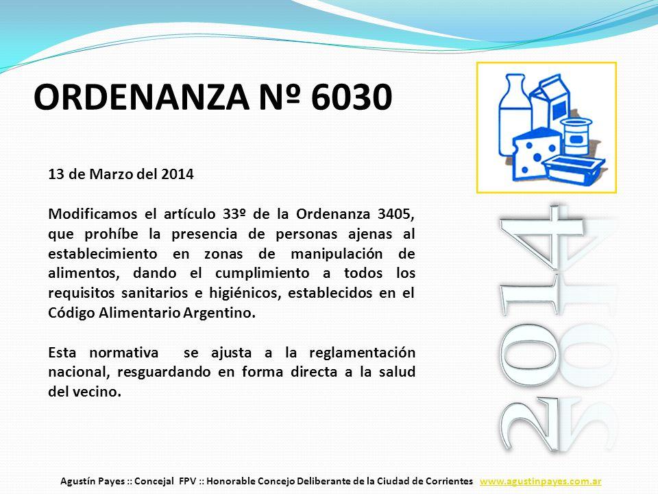 13 de Marzo del 2014 Modificamos el artículo 33º de la Ordenanza 3405, que prohíbe la presencia de personas ajenas al establecimiento en zonas de manipulación de alimentos, dando el cumplimiento a todos los requisitos sanitarios e higiénicos, establecidos en el Código Alimentario Argentino.