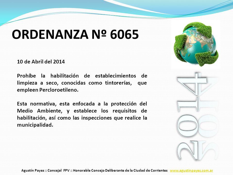 10 de Abril del 2014 Prohíbe la habilitación de establecimientos de limpieza a seco, conocidas como tintorerías, que empleen Percloroetileno.