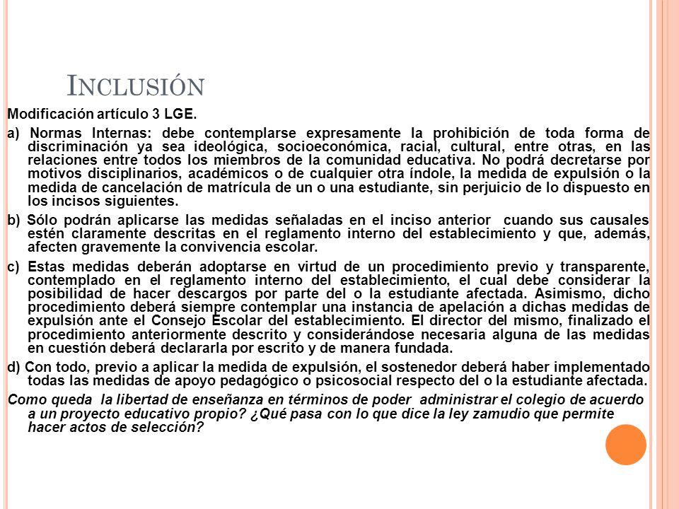 I NCLUSIÓN Modificación artículo 3 LGE.