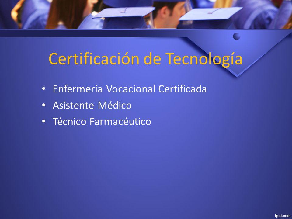 Certificación de Tecnología Enfermería Vocacional Certificada Asistente Médico Técnico Farmacéutico