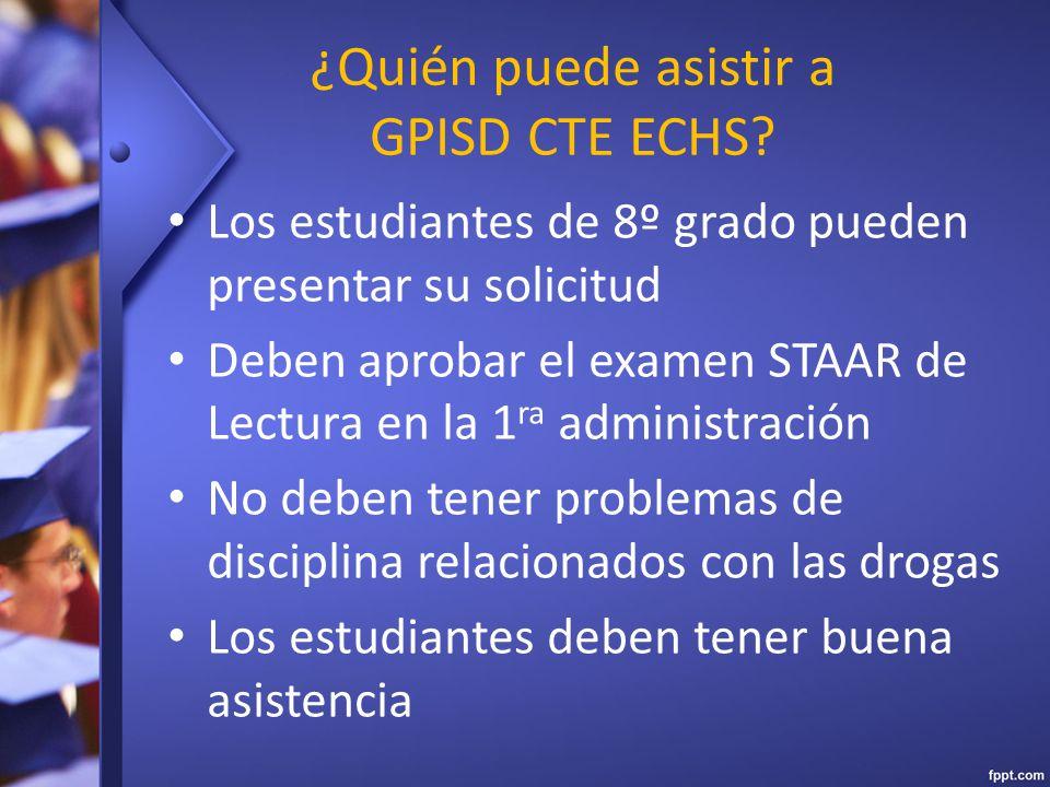 ¿Quién puede asistir a GPISD CTE ECHS.