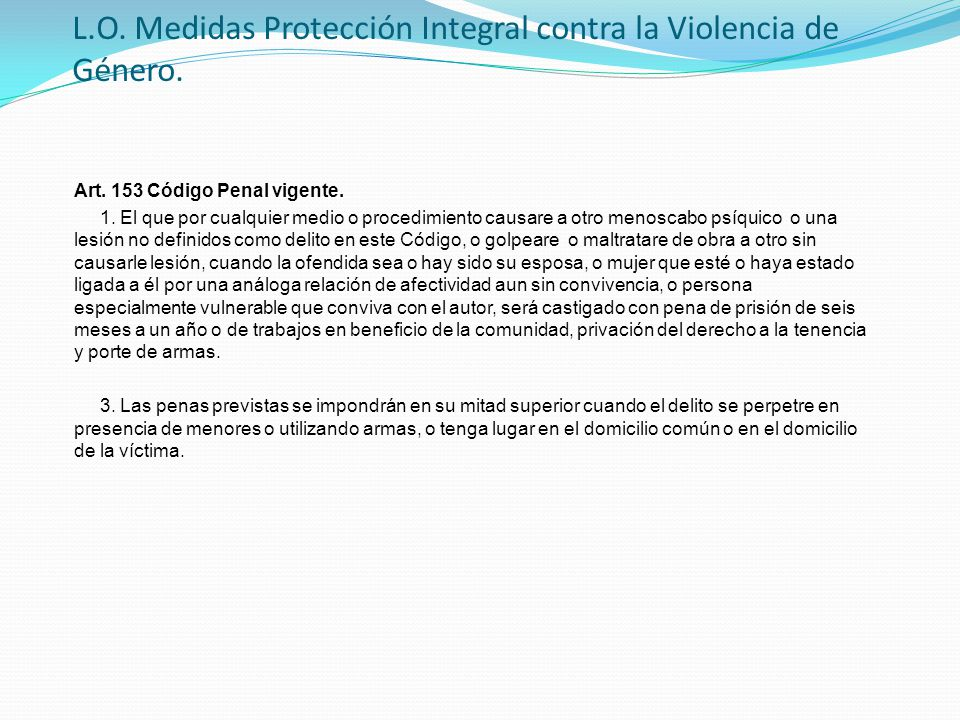 L.O. Medidas Protección Integral contra la Violencia de Género.