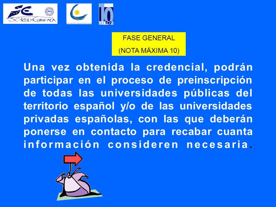 Una vez obtenida la credencial, podrán participar en el proceso de preinscripción de todas las universidades públicas del territorio español y/o de las universidades privadas españolas, con las que deberán ponerse en contacto para recabar cuanta información consideren necesaria.