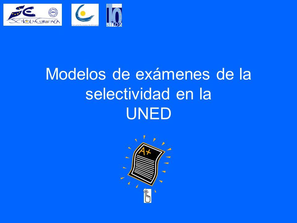 Modelos de exámenes de la selectividad en la UNED