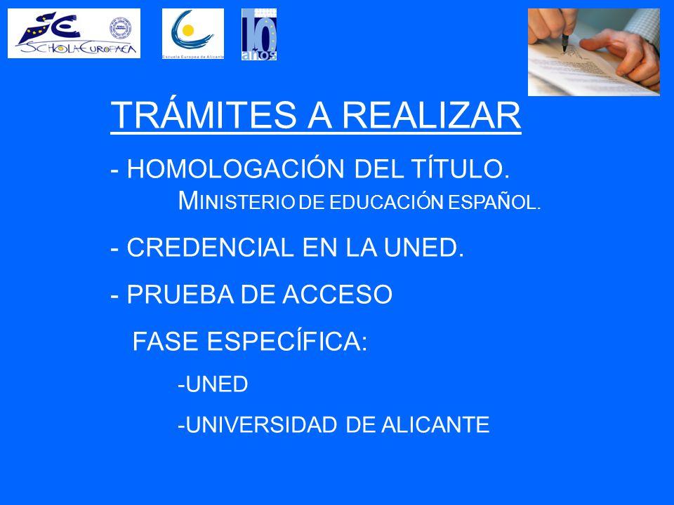 TRÁMITES A REALIZAR - HOMOLOGACIÓN DEL TÍTULO. M INISTERIO DE EDUCACIÓN ESPAÑOL.