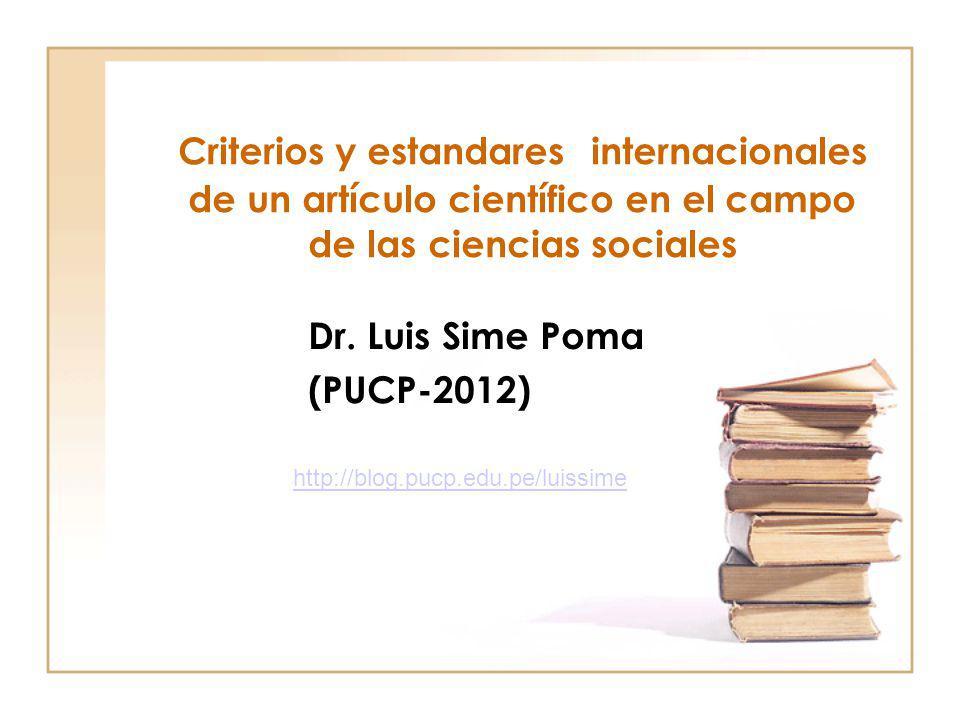 Criterios y estandares internacionales de un artículo científico en el campo de las ciencias sociales Dr.