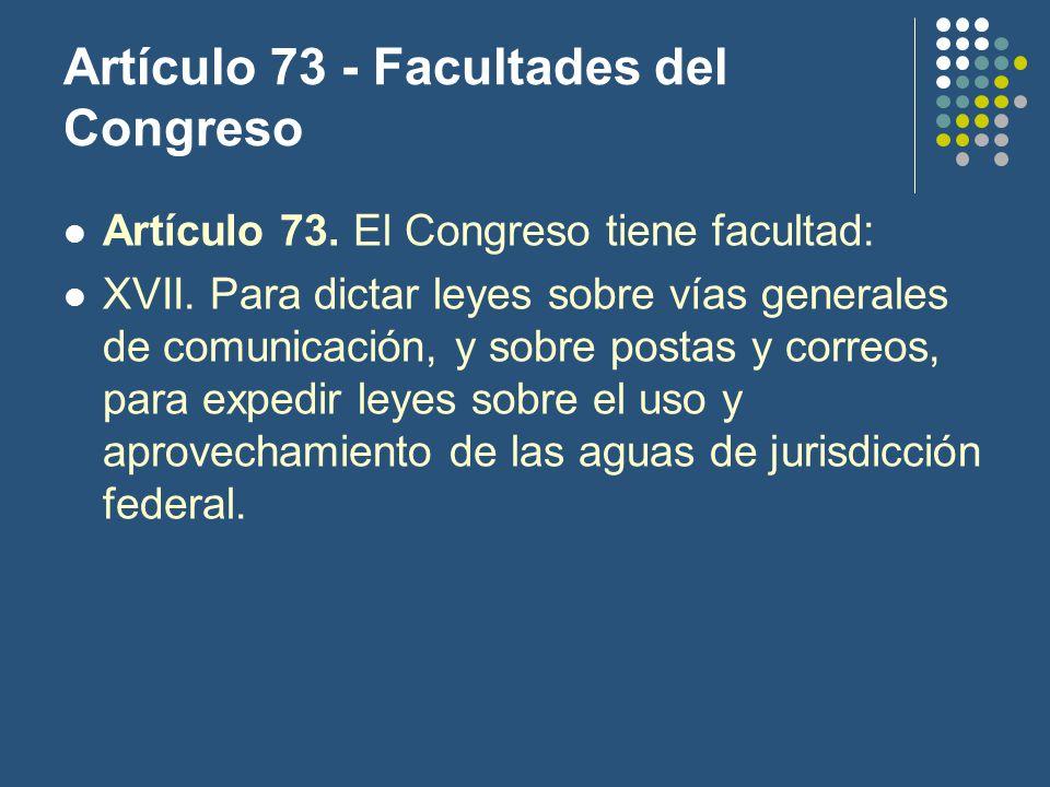 Artículo 73 - Facultades del Congreso Artículo 73.