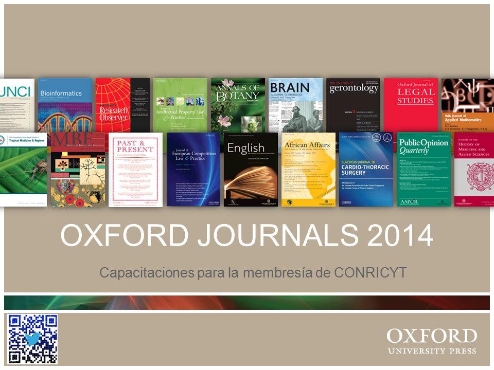 OXFORD JOURNALS 2014 Capacitaciones para la membresía de CONRICYT