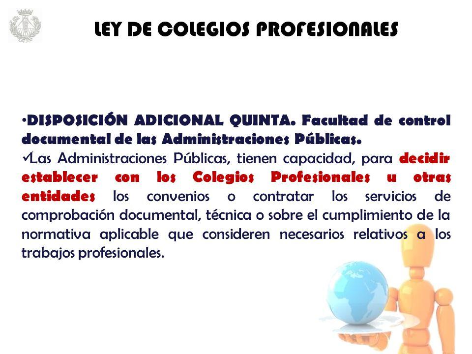 DISPOSICIÓN ADICIONAL QUINTA. Facultad de control documental de las Administraciones Públicas.