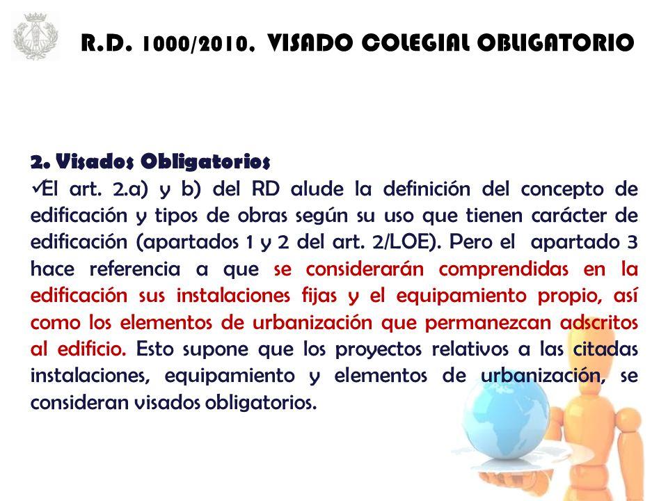 2. Visados Obligatorios El art.