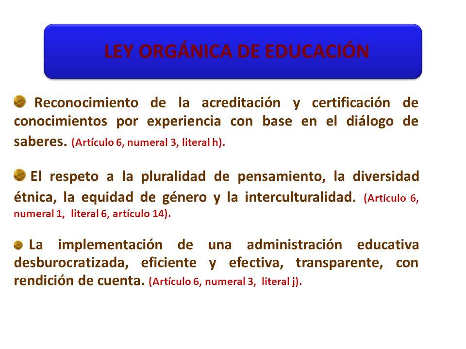 Reconocimiento de la acreditación y certificación de conocimientos por experiencia con base en el diálogo de saberes.