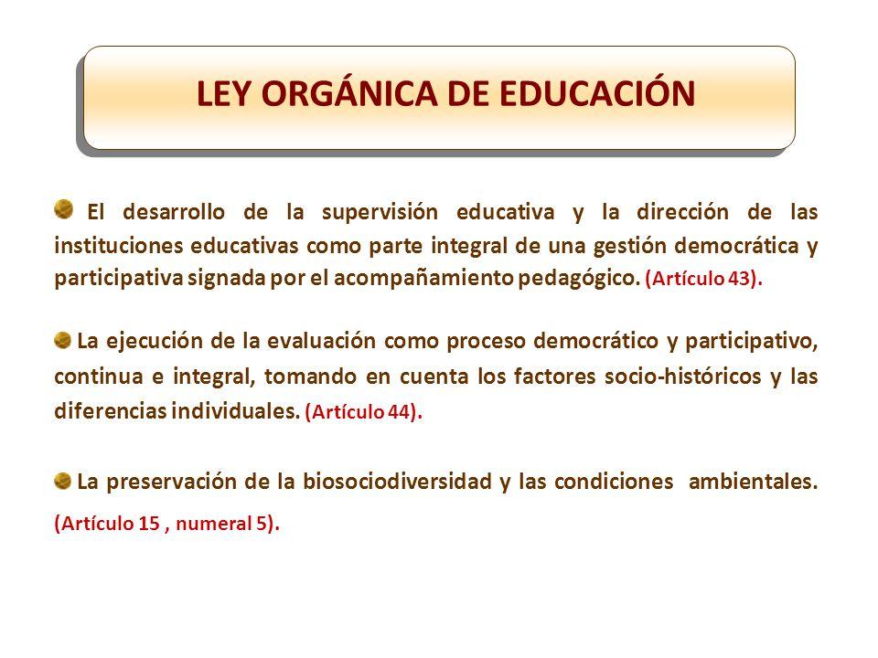 El desarrollo de la supervisión educativa y la dirección de las instituciones educativas como parte integral de una gestión democrática y participativa signada por el acompañamiento pedagógico.