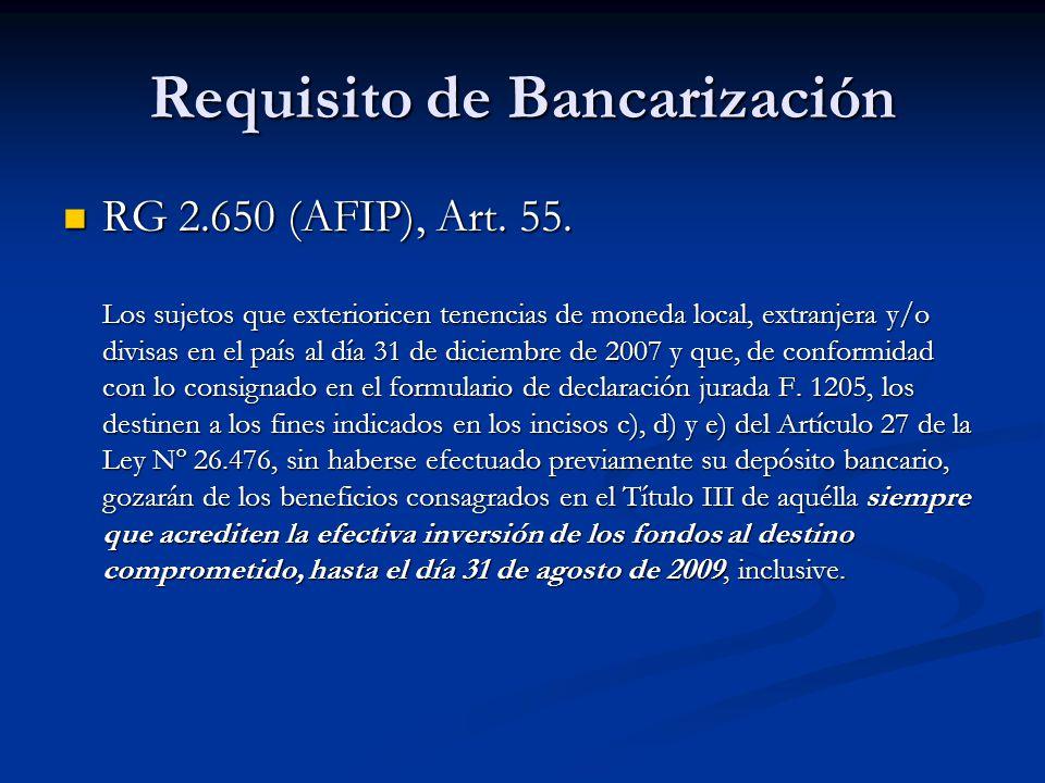 Requisito de Bancarización RG 2.650 (AFIP), Art. 55.