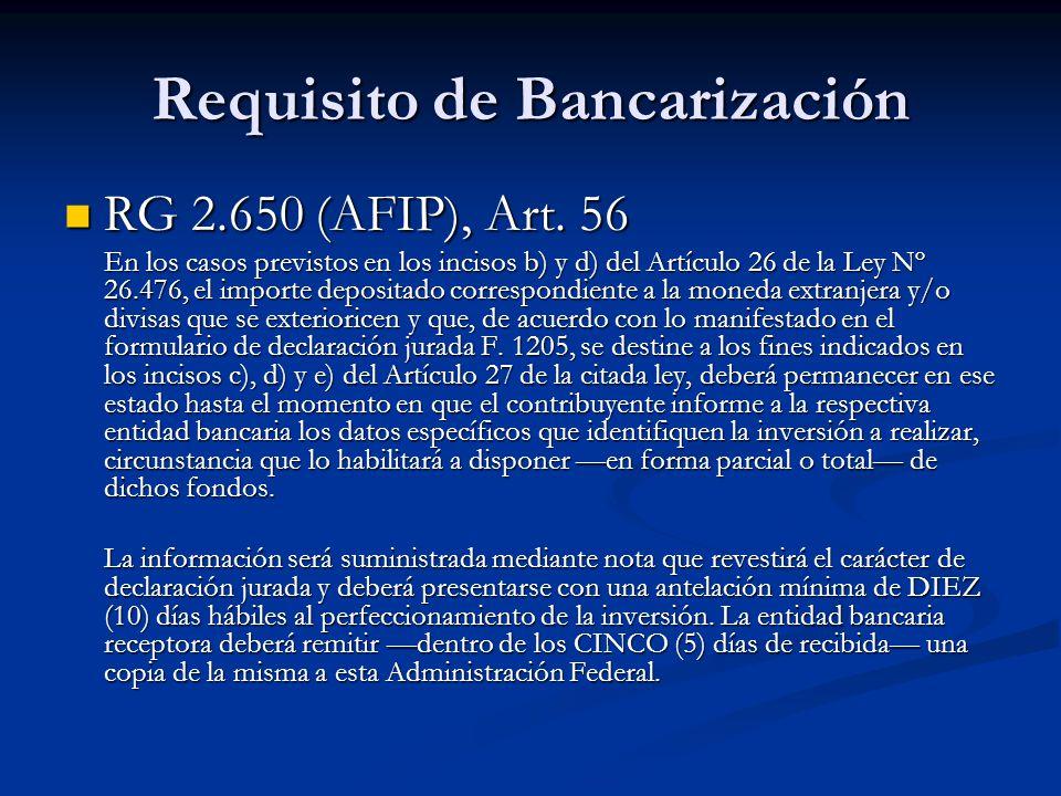 Requisito de Bancarización RG 2.650 (AFIP), Art. 56 RG 2.650 (AFIP), Art.