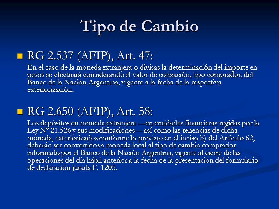Tipo de Cambio RG 2.537 (AFIP), Art. 47: RG 2.537 (AFIP), Art.