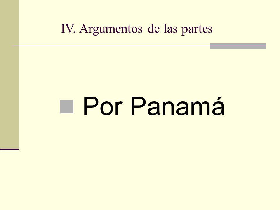 Por Panamá IV. Argumentos de las partes