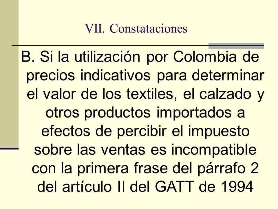 VII. Constataciones B.