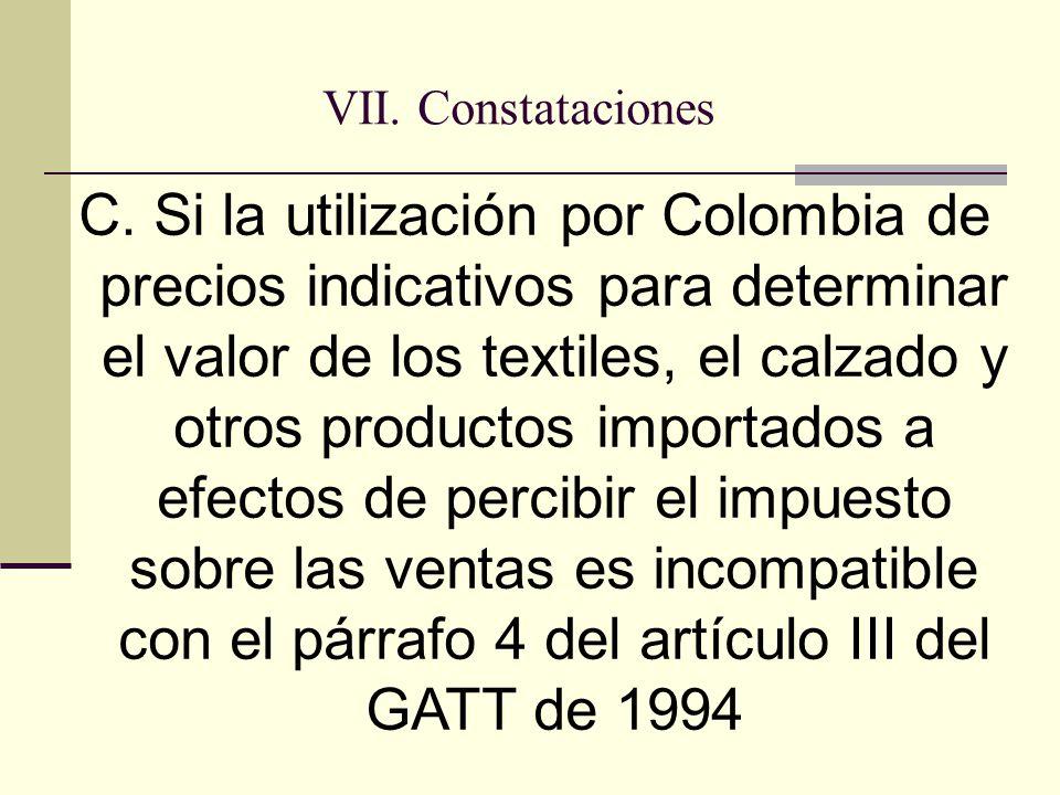 VII. Constataciones C.