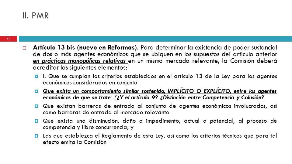 II. PMR  Artículo 13 bis (nuevo en Reformas).