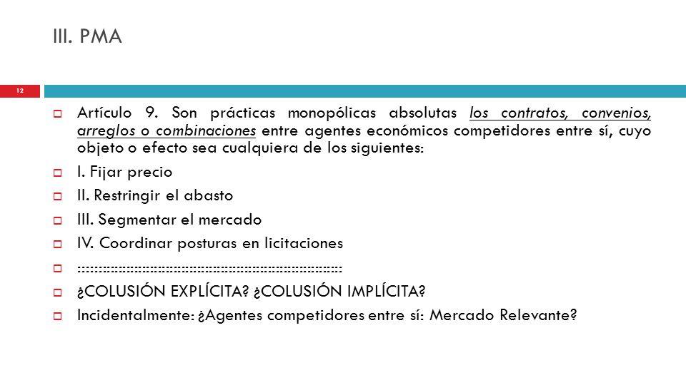 III. PMA  Artículo 9.
